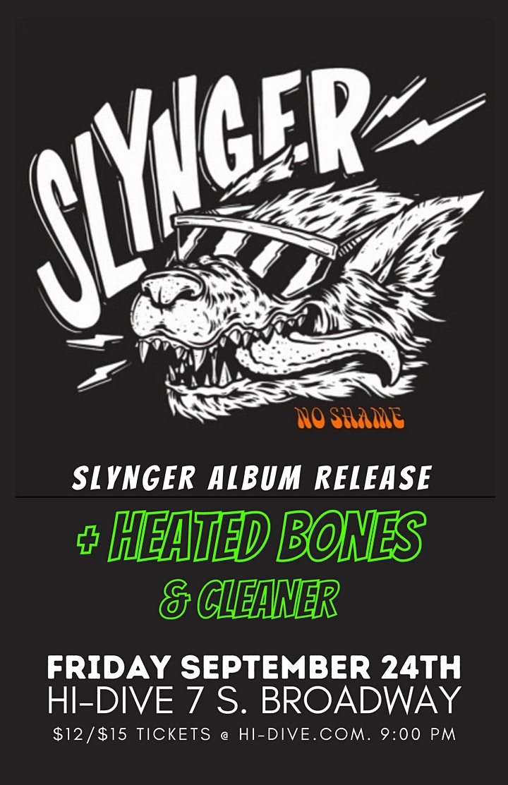 Slynger Record Release with Heated Bones + Cleaner image