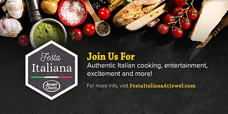 Come celebrate Festa Italiana with Jewel-Osco! - Chicago tickets
