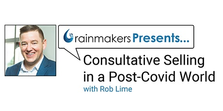 Consultative Selling In A Post-Covid World tickets