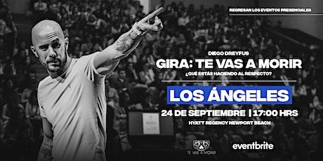 Diego Dreyfus en Los Angeles: Gira Te Vas a Morir tickets