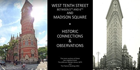 Walking Tour. West 10th Street between 5th and 6th and Madison Square tickets