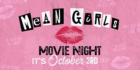 Mean Girls Movie Night at Legacy Hall tickets
