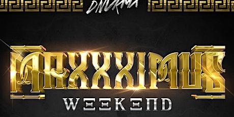 MAXXXIMUS Weekend Houston tickets