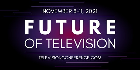 Future of Television 2021 tickets