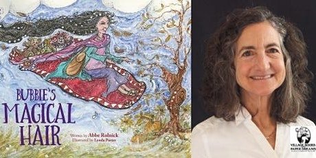 Story Time Featuring Abbe Rolnick, Bubbie's Magical Hair - IN PERSON! tickets