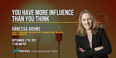 You Have More Influence Than You Think with Vanessa Bohns