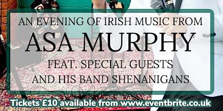 An evening of Irish music from Asa Murphy & guests tickets