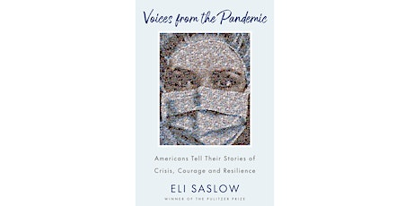 Eli Saslow: Voices from the Pandemic tickets