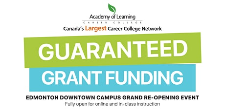 Guaranteed Grant Funding Open House with AOLCC Edmonton Downtown tickets