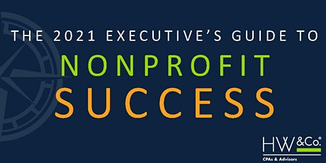 2021 Executive's Guide to Nonprofit Success - Virtual tickets