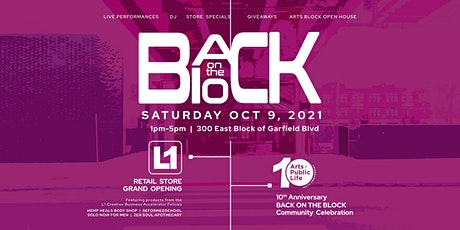 Back on the Block: L1 Grand Opening & Arts + Public Life 10th Anniversary tickets