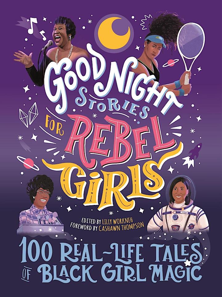Good Night Stories for Rebel Girls: 100 Real-Life Tales of Black Girl Magic image