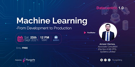 Datacentric 1.0 - Machine Learning : From Development to Production tickets