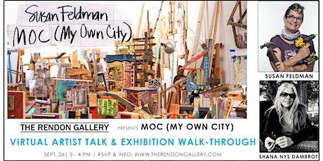 Susan Feldman's MOC: Virtual Artist Talk & Exhibition Walk-Through tickets