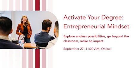 Activate Your Degree: Entrepreneurial Mindset tickets