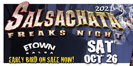 Salsachata Freaks Night 2021 tickets