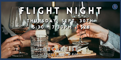 FLIGHT NIGHT at DECANTsf  - Global Wines with Beaune Imports tickets