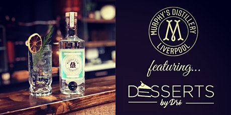 An afternoon of Murphy's Gin & Desserts by Dre tickets