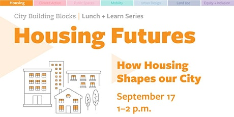 City Building Blocks Lunch + Learn: Victoria's Housing Future tickets