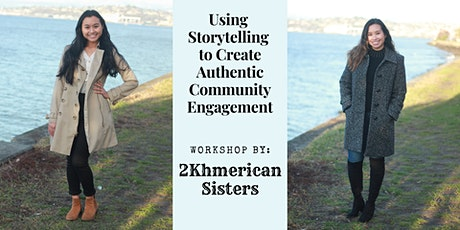 Using Storytelling to Create Authentic Community Engagement tickets