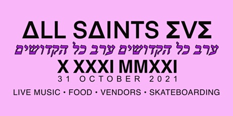 All Saints Eve: Mosh and Skate tickets