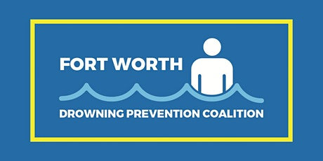 Fort Worth Drowning Prevention Coalition Swim Safe Clinic tickets