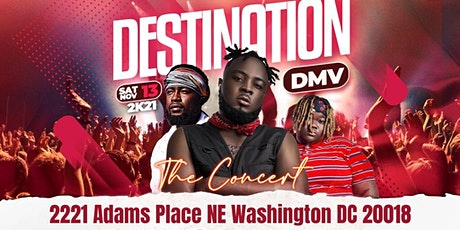 !!*Destination DMV [ The Concert] 11.13.21*!! tickets