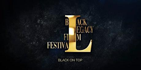Black Legacy Film Festival 2021 tickets