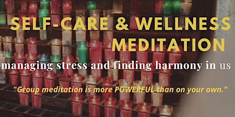 Self care and Wellness meditation tickets