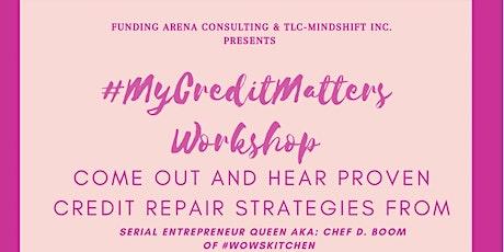 The #MyCreditMatters. 90Min Workshop tickets