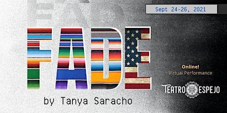 Fade by Tanya Saracho tickets