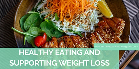 Healthy Eating and Supporting Weight Loss tickets