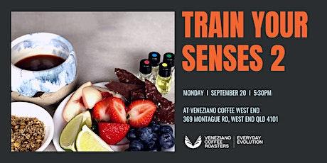 Train Your Senses Vol 2 tickets
