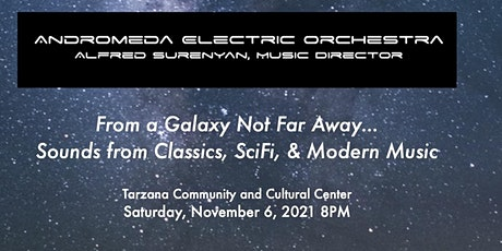 From a Galaxy Not Far Away... Sounds from Classics, SciFi, and Modern Music tickets
