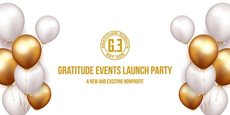 Gratitude Events Launch Party: A Fundraiser For The Homeless tickets