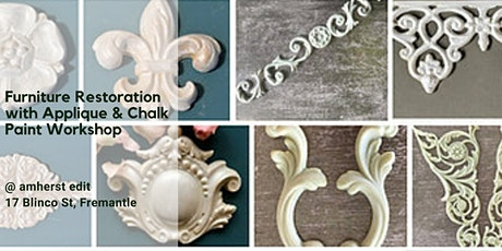 Furniture Restoration with  Applique and Chalk Painting Workshop tickets