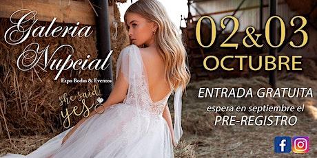 EXPO GALERIA NUPCIAL 2 Y 3 DE OCTUBRE 2021 entradas