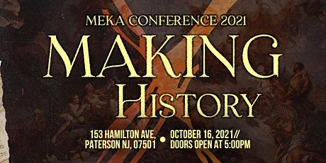 """Meka Conference 2021 """"Making History"""" tickets"""