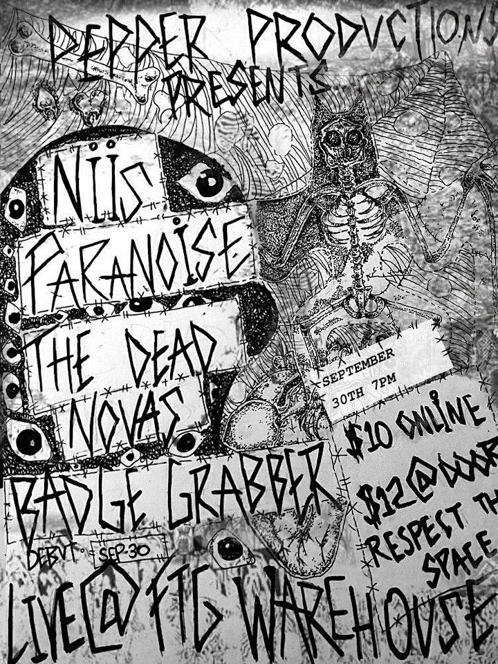 Pepper Productions presents: Niis/Paranoise/The Dead Novas/Badge Grabber image