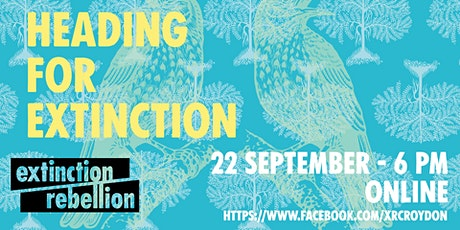 Heading for Extinction, and what to do about it tickets