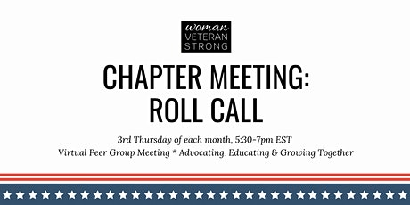 Woman Veteran Strong: Roll Call (Chapter Meeting) tickets