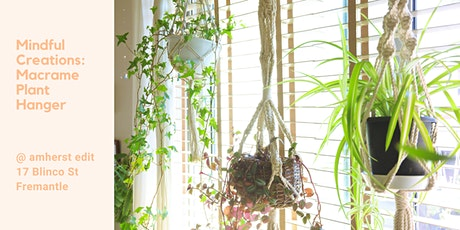 Mindful Creations: Macrame Plant Hanger Workshop tickets