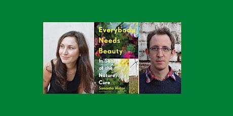 Everybody Needs Beauty: Samantha Walton on the Nature Cure tickets