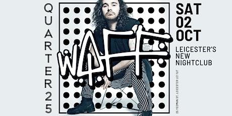 Quarter 25 Presents wAFF tickets