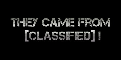 They Came From [CLASSIFIED]! - The Electric Touch! tickets