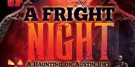 A Fright Night  ; A Haunting on Austin Hwy tickets