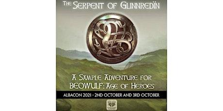 5e: BEOWULF: Age of Heroes - The Serpent of Glennredïn (Sun) tickets
