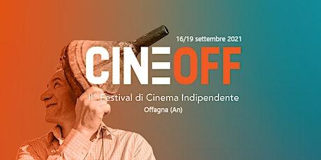 Inaugurazione II° CineOFF - Festival di Cinema Indipendente biglietti