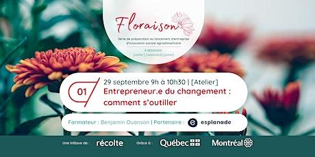 Floraison | SESSION 1 | Devenir entrepreneur.e du changement [...] billets
