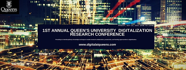 Annual Queen's University Digitalization Research (Virtual) Conference image